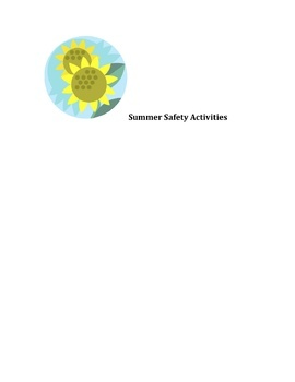 Summer Safety and Fun Activities