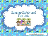 Summer Safety and Fun Unit