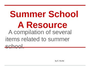 Summer School, A Resource