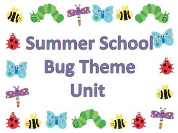 Summer School Bug Unit Week Theme