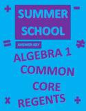 Summer School Curriculum/Review for Algebra 1 Regents Common Core ANSWER KEY