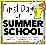 Summer School - First Day of Summer School Activities