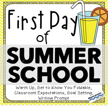 Summer School - First Day of Summer School Activities