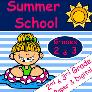 Summer School: Grades 2 & 3