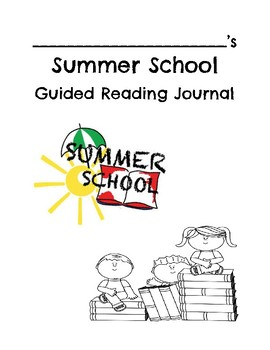 Summer School Guided Reading Journal