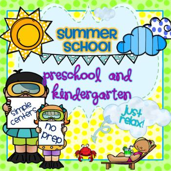 Summer School Preschool and Kindergaten