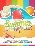 "Summer Scissor Skills: 25 Color, Cut & Paste ""Craftivities"