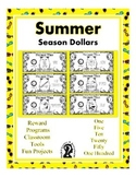 Summer Season Dollars - Teach Money, Use for Rewards, Support Centers & More