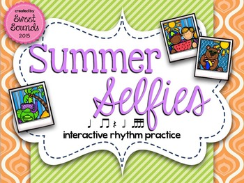 Summer Selfies Takadimi {Interactive Rhythm Game}