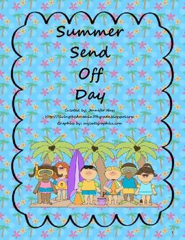 Summer Send Off Day