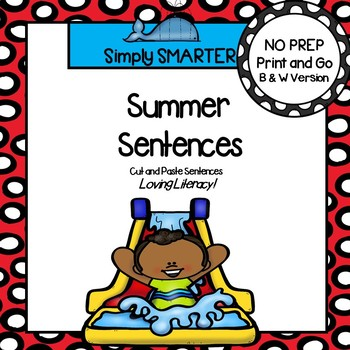 Summer Sentences:  NO PREP Summer Themed Cut and Paste Sentences
