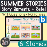 Summer Short Stories Story Elements and Story Retell BOOM