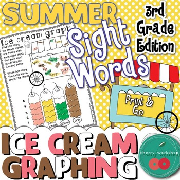 Summer Sight Words No Prep {Ice cream graphing} Third Grade Edition {Print & Go}