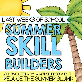 Summer Skill Builders: At Home Literacy Resources for Summer