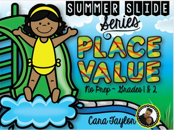 Summer Slide Series ~ Place Value No Prep Printables for Young Learners