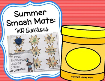 Summer Smash Mats: WH Questions