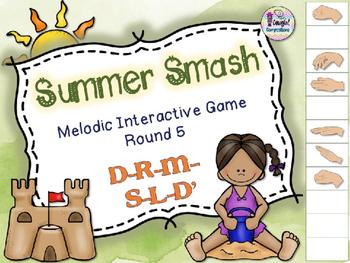 Summer Smash - Round 5 (D-R-M-S-L-D')