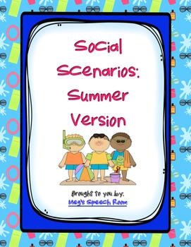 Summer Social Scenarios
