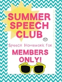 Summer Speech Club Homework