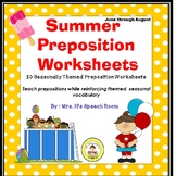 Summer Speech Therapy Preposition Worksheets