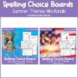Summer Spelling Choice Menu Bundle   EDITABLE   Summer School