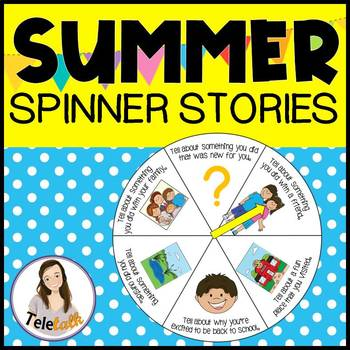 Summer Spinner Stories: For Rapport Building or Pragmatic Skill Devleopment