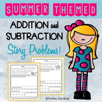 Summer Story Problems {6 Story Problems with Addition and Subtraction}