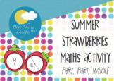 Summer Strawberries Maths Activity - Part, Part, Whole