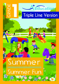 Summer - Summer Fun - Grade 1 (with 'Triple-Track Writing Lines')