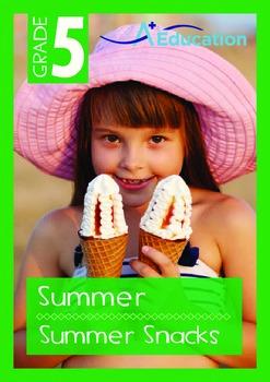 Summer - Summer Snacks - Grade 5
