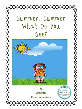Summer, Summer What Do You See?
