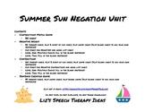 Summer Sun Negation Unit