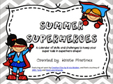 Summer Superheroes {Super Kids v. Evil Summer Slump}