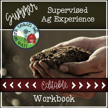 Summer Supervised Ag Experience EDITABLE Workbook