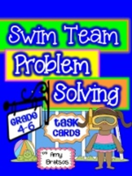 Summer Swim Team Math Problem Solving Task Cards