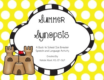 Summer Synopsis: An Start of School Ice Breaking Activity