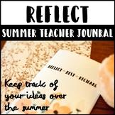 Summer Teacher Reflection Journal