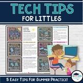 Summer Technology Tips for Littles - Tip Sheet