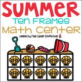 Summer Ten Frames Math Center