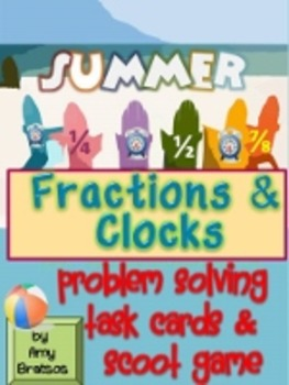 Summer Theme Common Core Fraction and Clock Task Cards and Scoot Game
