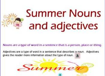Summer Themed Adjectives and Nouns (Flipchart) Gr. K-3