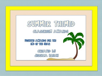 Summer Themed Classroom Awards