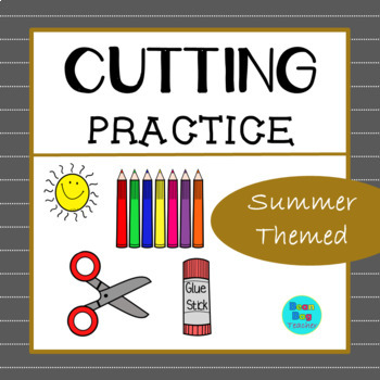 Summer Themed Cutting Practice | Great for Back to School