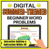 Summer Themed Digital Addition and Subtraction Word Proble