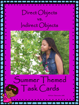Summer Themed Direct Objects vs Indirect Objects Task Cards