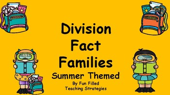 Summer Themed Division Fact Families