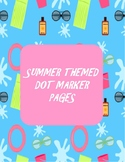 Summer Themed Dot Marker Printable Pages