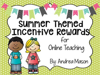 Summer Themed Incentive Rewards for Online Teaching (VIPKid)