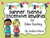 Summer Themed Incentive Rewards for Online Teaching (VIPKid)