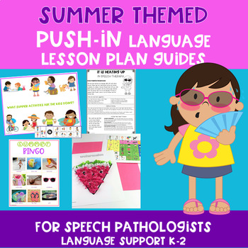 summer themed push in language lesson plan guides by the dabbling